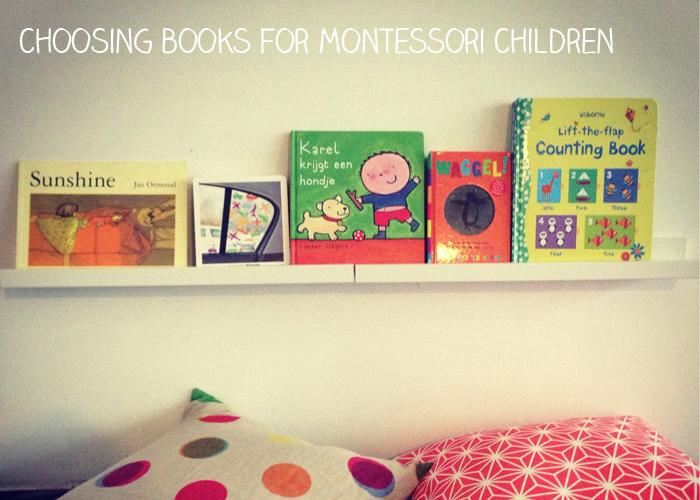 Choosing Books For Montessori Children The Montessori Notebook